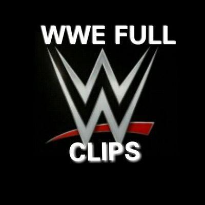 wwe full clips wwefullclips twitter