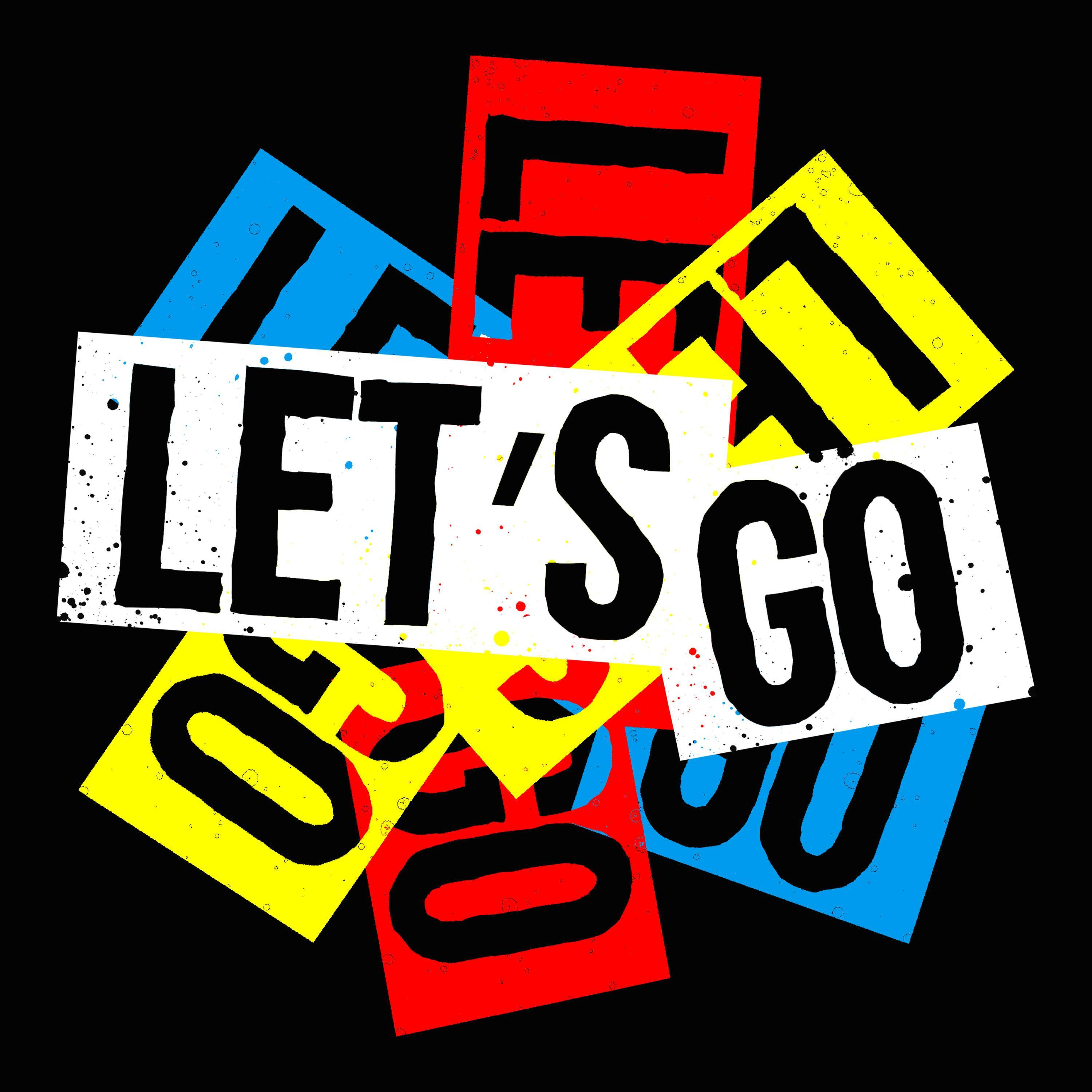 Let S Go To The Movies: LET'S GO (@LETSxGO)