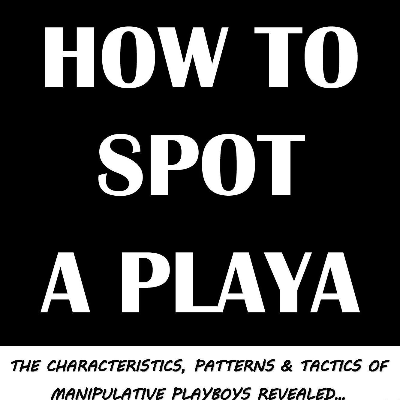 How to be a playerette