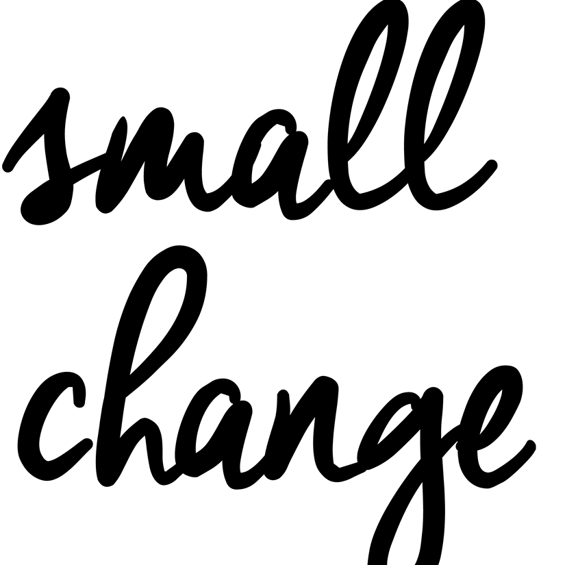 Image result for small change