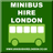 LONDON MINIBUS HIRE 🇬🇧