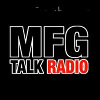 MFG Talk Radio