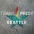 Trans* Pride Seattle - TransPrideSEA