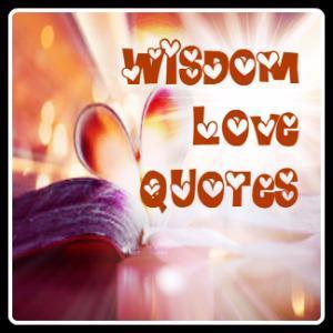 wisdom love quotes wisdomlovequote twitter