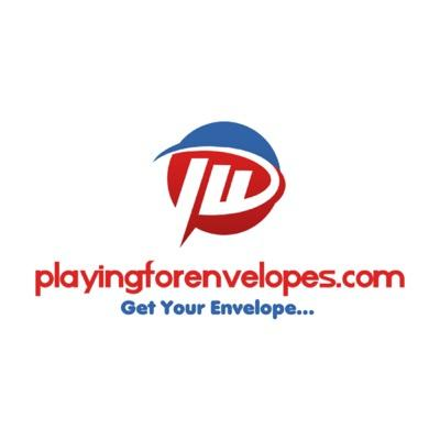 Playingforenvelopes