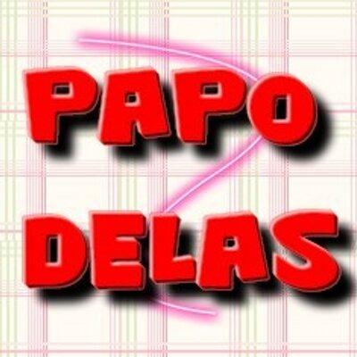 Papo Delas (@PapoDelas) | Twitter
