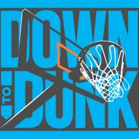 Down to Dunk