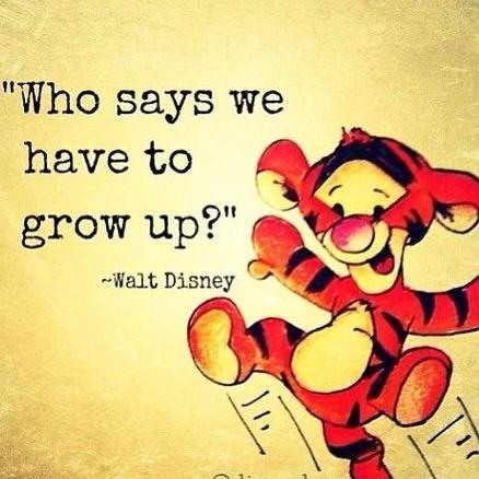 Walt Disney Quotes On Twitter You Are Never Too Old For A Disney