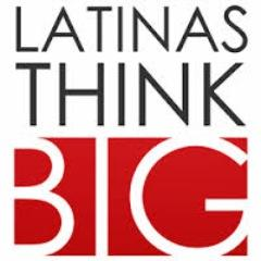 LATINAS THINK BIG® Social Profile
