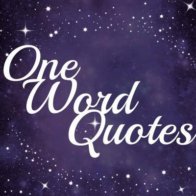 One Word Quotes One Word Quotes (@OneWordQuote) | Twitter One Word Quotes