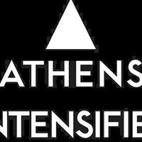 Athens Intensified
