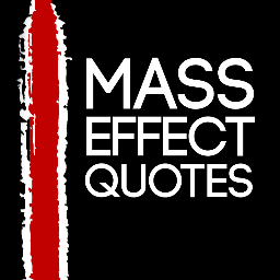 Mass Effect Quotes On Twitter Respect Is A Funny Thing