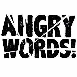 Angry Words (@ANGRYWORDS_) | Twitter