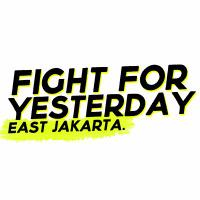 Fight For Yesterday | Social Profile