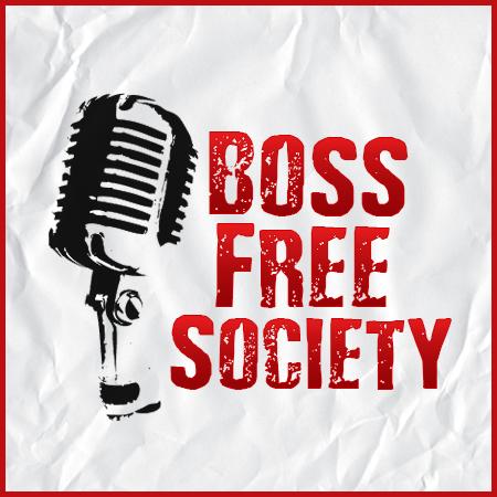 @BossFreeSociety