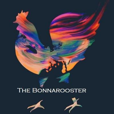 The Bonnarooster