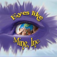 Eyes like Mine  Inc.