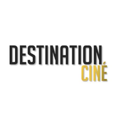 Destination Ciné