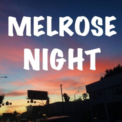 Melrose Night | Social Profile