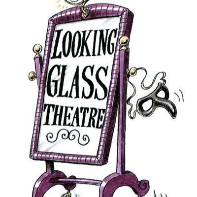 Looking GlassTheatre