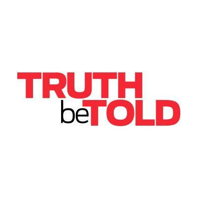 Who uses truth be told?