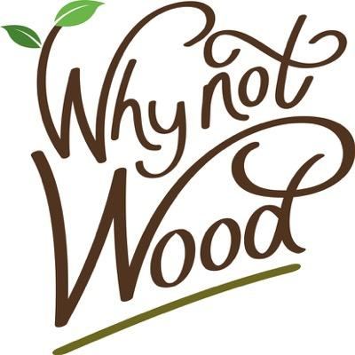 Why not wood