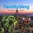 FamilySing