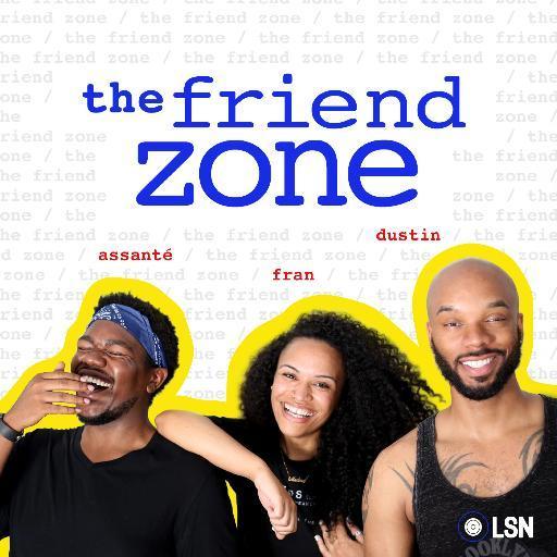 The Friend Zone (@FriendZonePod )