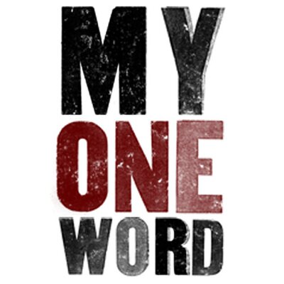 Image result for my one word