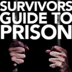 Image result for survivor's guide to prison