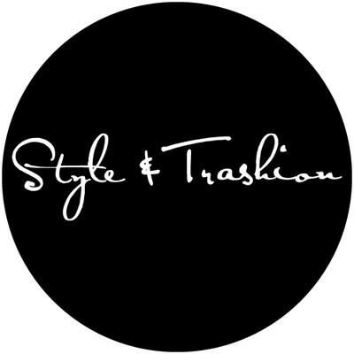 STYLE & TRASHION
