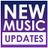 NEW MUSIC UPDATES