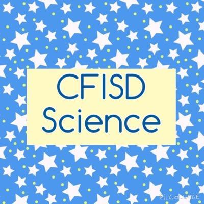 CFISD Science (@CFISDScience )