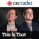 CBC's This is That