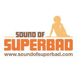 Sound of SuperBad