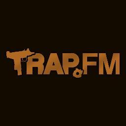 Now On TRAP.FM