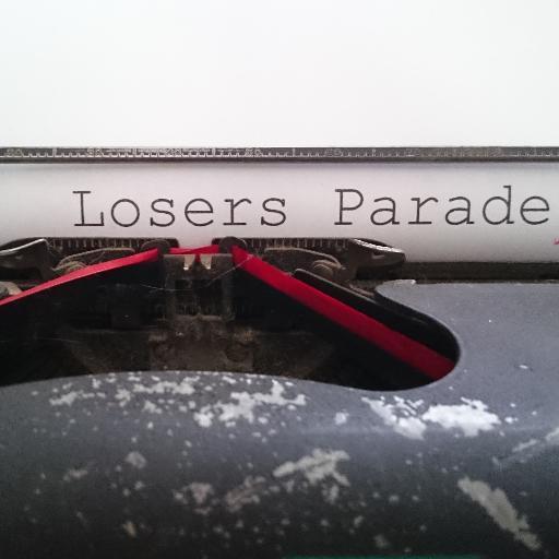 Loser's Parade