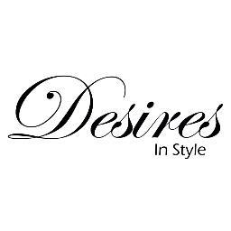 Desires In Style