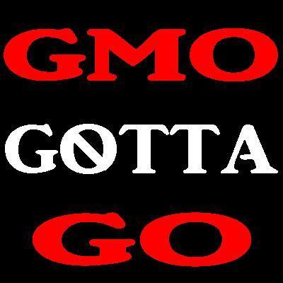 GMO Gotta Go!