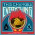 Changes Everything Profile Image