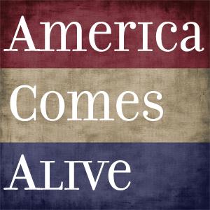 AmericaComesAlive
