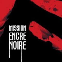 Mission Encre Noire