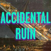 Accidental Ruin | Social Profile