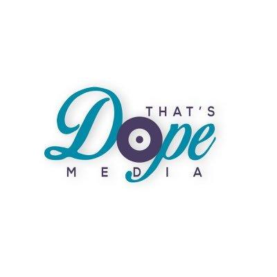 That's Dope Media