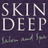 Skin Deep Salon &Spa