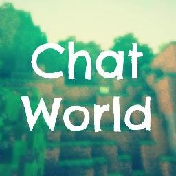 ChatWorld