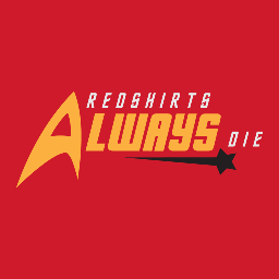 Redshirts Always Die