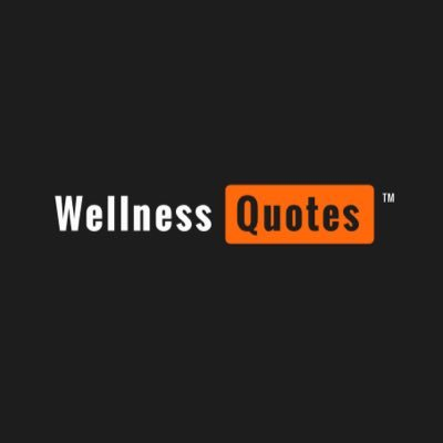 Wellness Quotes Endearing Wellness Quotes Wellquote  Twitter