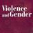 Violence and Gender