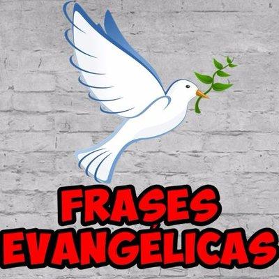 Frases Evangélicas At Frasesevangeli5 Twitter